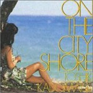 角松敏生 on the city shore