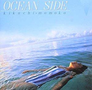 菊池桃子 ocean side