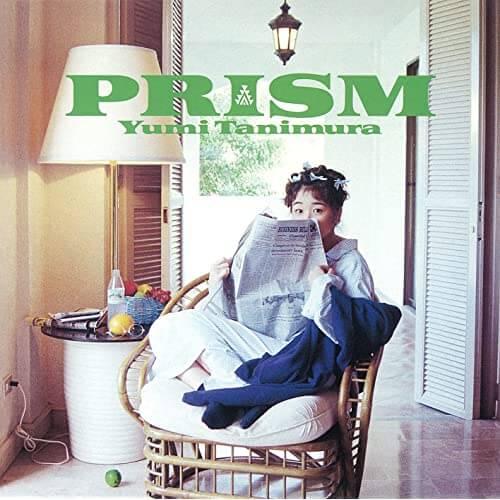 谷村有美 PRISM